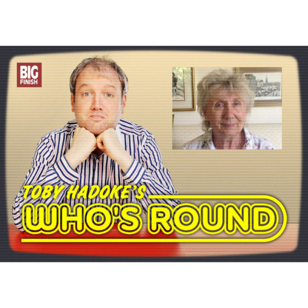 Toby Hadoke's Who's Round: 118: June Bland