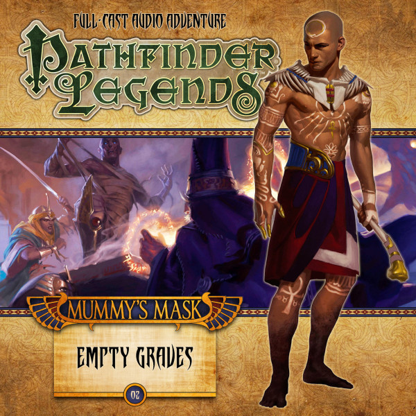 Pathfinder Legends - Mummy's Mask: Empty Graves