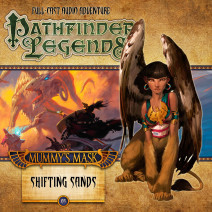 Pathfinder Legends - Mummy's Mask: Shifting Sands