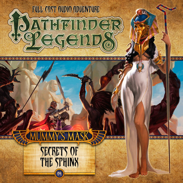 Pathfinder Legends - Mummy's Mask: Secrets of the Sphinx