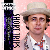 Doctor Who - Short Trips: The Hesitation Deviation
