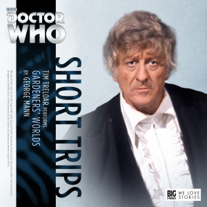 Doctor Who - Short Trips: Gardeners' Worlds