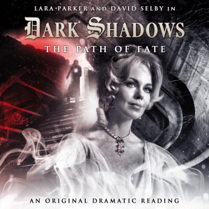 Dark Shadows: The Path of Fate