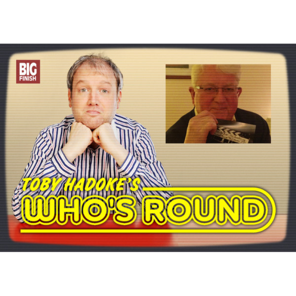 Toby Hadoke's Who's Round: 142: Paul Wheeler
