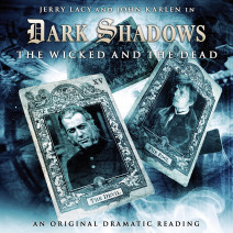 Dark Shadows: The Wicked and the Dead
