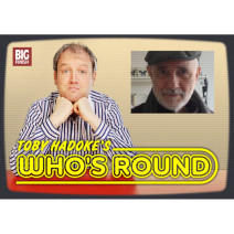 Toby Hadoke's Who's Round: 147: Christopher H Bidmead Part 1