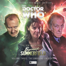Doctor Who: The New Adventures of Bernice Summerfield Volume 03: The Unbound Universe