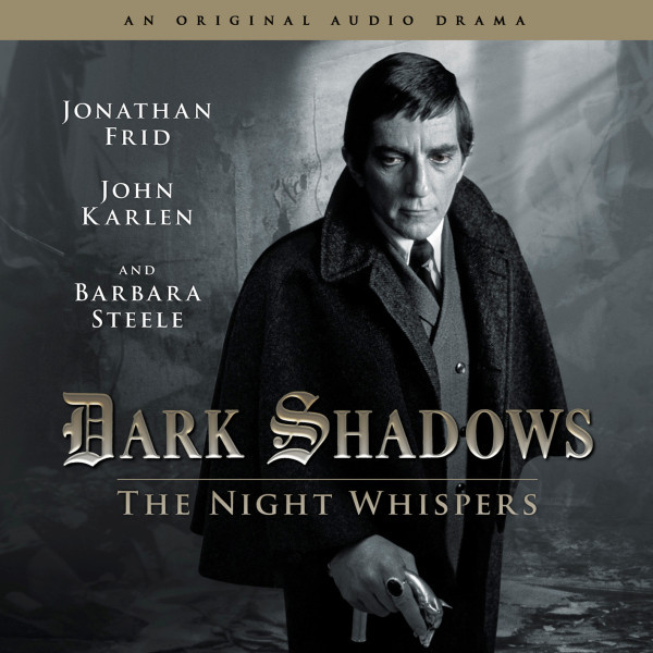 Dark Shadows: The Night Whispers