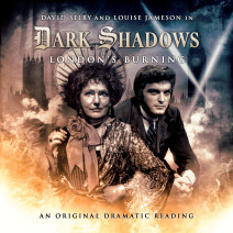 Dark Shadows: London's Burning