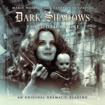 Dark Shadows: The Doll House