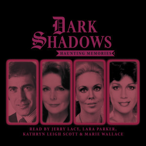 Dark Shadows: Haunting Memories