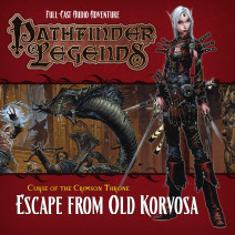 Pathfinder Legends - Curse of the Crimson Throne: Escape from Old Korvosa