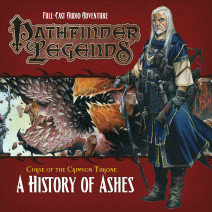Pathfinder Legends - Curse of the Crimson Throne: A History of Ashes