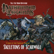 Pathfinder Legends - Curse of the Crimson Throne: Skeletons of Scarwall
