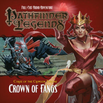 Pathfinder Legends - Curse of the Crimson Throne: Crown of Fangs