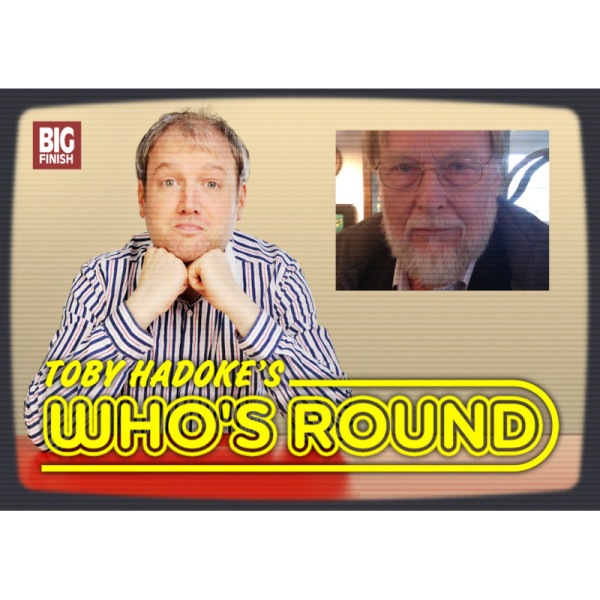 Toby Hadoke's Who's Round: 179: Michael Ferguson Part 1