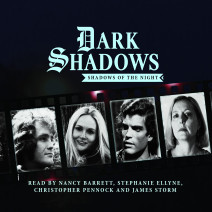 Dark Shadows: Shadows of the Night