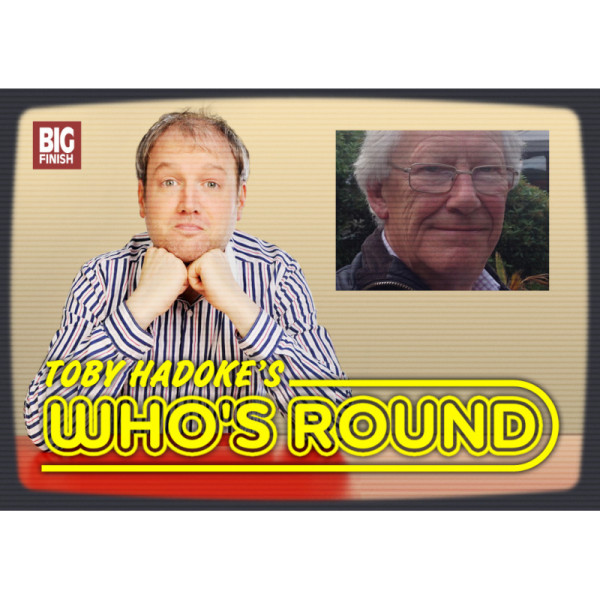 Toby Hadoke's Who's Round: 191: Stephen Thorne