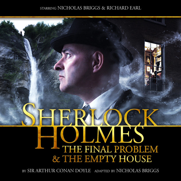 Sherlock Holmes: The Final Problem/The Empty House