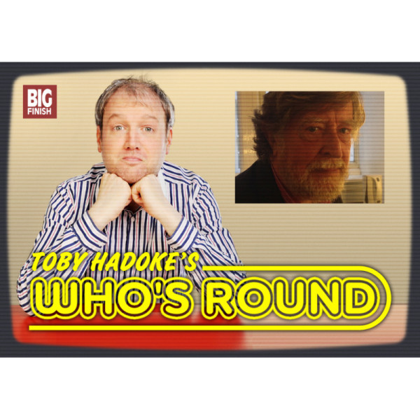Toby Hadoke's Who's Round: 209: David Collings