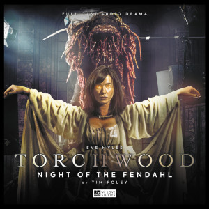Torchwood: Night of the Fendahl