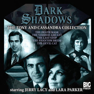 Dark Shadows: The Tony & Cassandra Collection