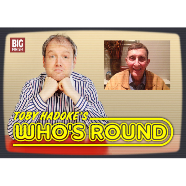 Toby Hadoke's Who's Round: 225: Peter Miles