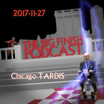 Big Finish Podcast 2017-11-27 Chicago TARDIS