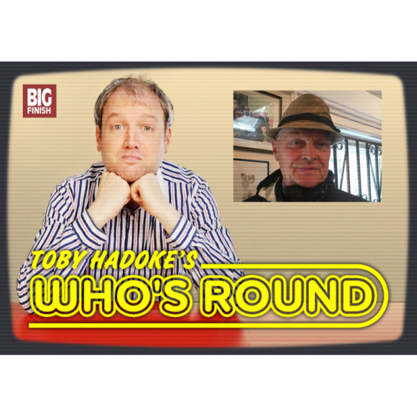 Toby Hadoke's Who's Round: 228: Christopher Neame