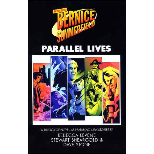 Bernice Summerfield: Parallel Lives