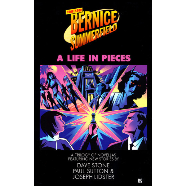 Bernice Summerfield: A Life in Pieces