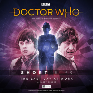 Doctor Who - Short Trips: The Last Day at Work