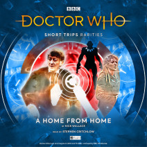 Doctor Who - Short Trips: A Home From Home