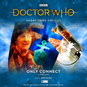 Doctor Who - Short Trips: Only Connect
