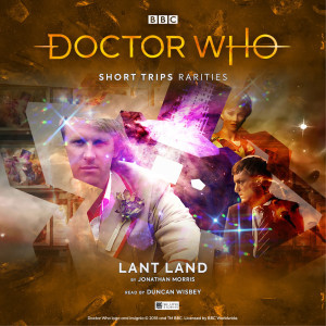 Doctor Who - Short Trips: Lant Land