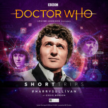 Doctor Who - Short Trips: #HarrySullivan