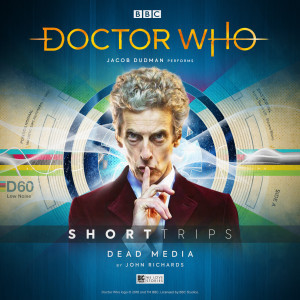 Doctor Who - Short Trips: Dead Media