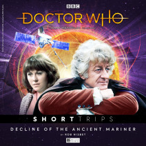 Doctor Who - Short Trips: Decline of the Ancient Mariner