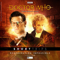 Doctor Who - Short Trips: Regeneration Impossible