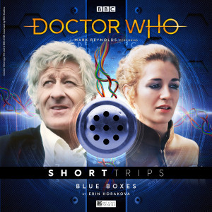 Doctor Who - Short Trips: Blue Boxes