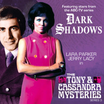Dark Shadows: The Tony and Cassandra Mysteries Series 03