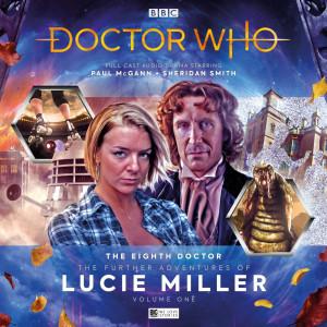 The Further Adventures of Lucie Miller - Volume 1 - Nicholas Briggs, Alice Cavender, Eddie Robson, Alan Barnes