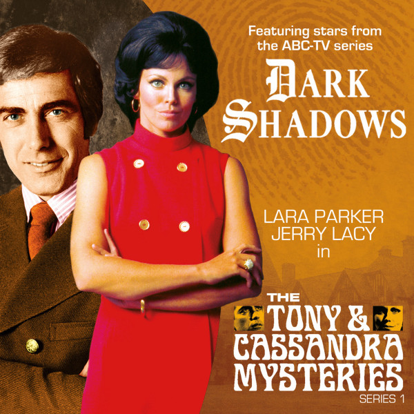 Dark Shadows: The Tony & Cassandra Mysteries: The Mystery at Crucifix Heights