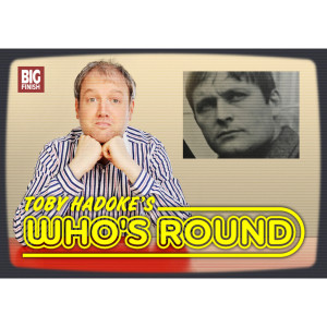 Toby Hadoke's Who's Round: 240: Murray Evans