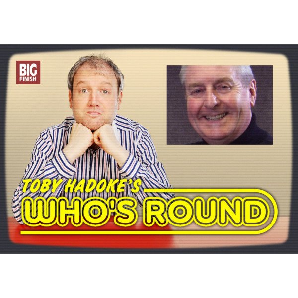 Toby Hadoke's Who's Round: 245: Roger Jerome