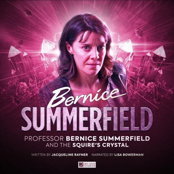 Bernice Summerfield: The Squire's Crystal (Audiobook)