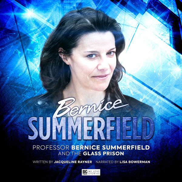 Bernice Summerfield: The Glass Prison (Audiobook)