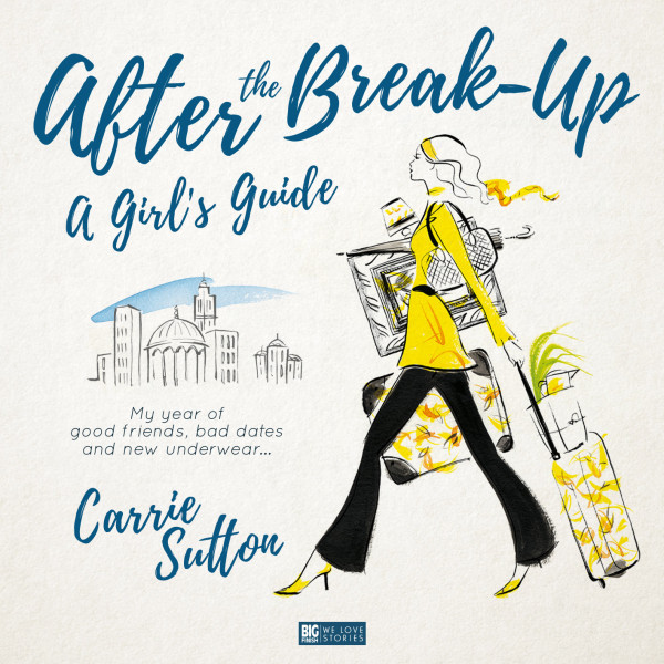 After the Break-Up: A Girl's Guide
