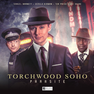 Torchwood: Torchwood Soho - Parasite