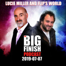 Big Finish Podcast 2019-07-07 Lucie Miller and Flip's World